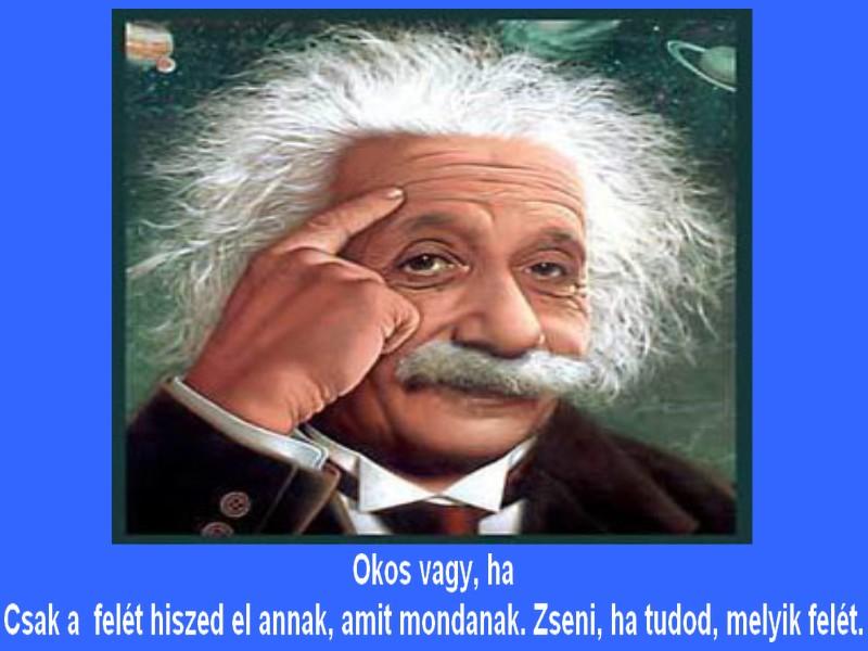A legintelligensebb emberek 11 kimagasló tulajdonsága